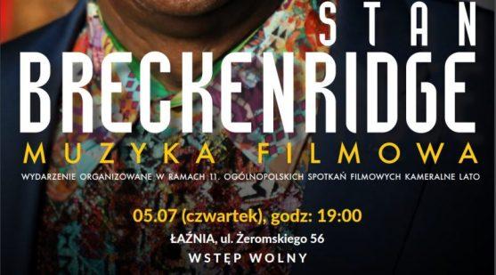 PLAKAT-stan-Breckenridge-Muzyka-Filmowa-05-07-2018-Łaznia-800x445